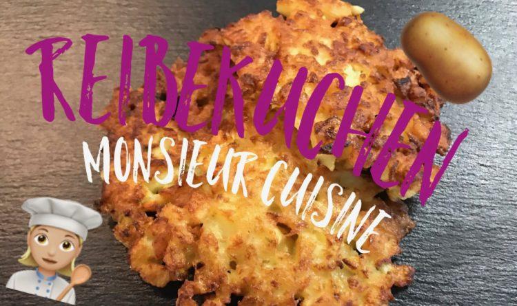 Leckere Reibekuchen mit dem Monsieur Cuisine Plus