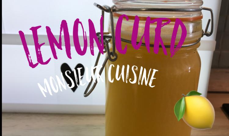Lemon Curd – Monsieur Cuisine Plus