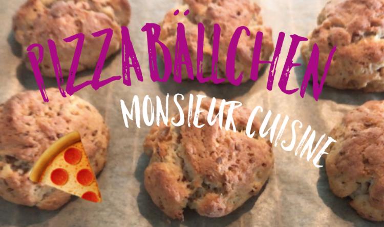 Pizzabällchen – Monsieur Cuisine Plus